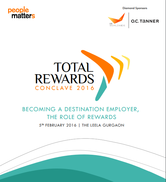 Photo of BECOMING A DESTINATION EMPLOYER,  THE ROLE OF REWARDS- Total Rewards Conclave 2016
