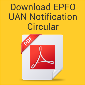 Photo of Next version of UAN- UAN would be the key field in Electronic Challan cum Return (ECR)