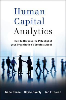 Photo of Human Capital Analytics: How to Harness the Potential of Your Organization's Greatest Asset