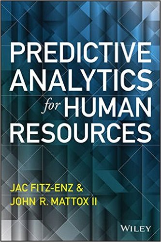 Photo of Predictive Analytics for Human Resources by Jac Fitz-Enz, John Mattox