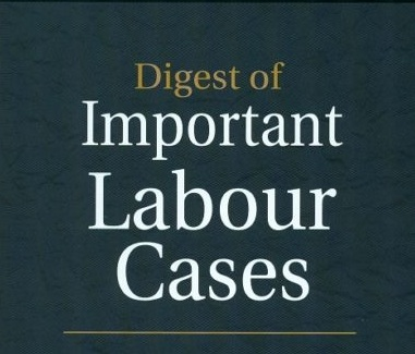 Photo of Digest of IMPORTANT LABOUR CASES 1990-2017