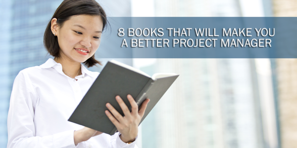 Photo of 8 Books That Will Make You a Better Project Manager