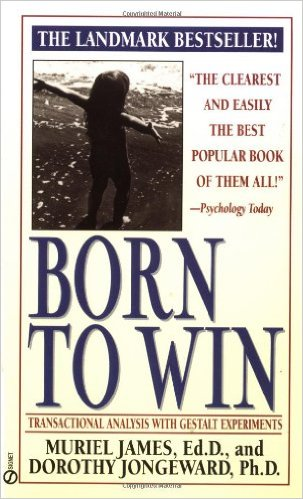 Photo of Born to Win: Transactional Analysis with Gestalt Experiments