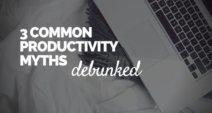 Photo of 3 productivity myths that are killing your day