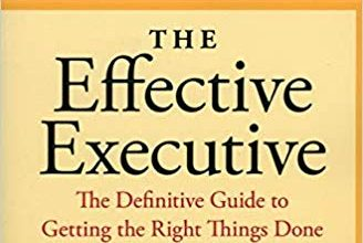 Photo of The Effective Executive: The Definitive Guide to Getting the Right Things Done (Harperbusiness Essentials)
