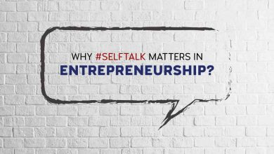 Photo of Why #SelfTalk Is Important For Entrepreneurs?