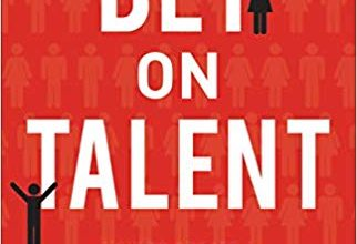 Photo of Bet on Talent: How to Create a Remarkable Culture That Wins the Hearts of Customers