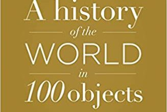 Photo of A History of the World in 100 Objects