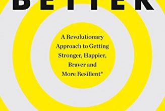 Photo of SuperBetter: How a gameful life can make you stronger, happier, braver and more resilient