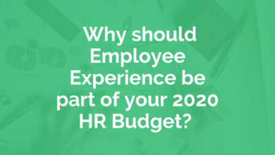 Photo of Why should Employee Experience be part of your 2020 HR Budget?