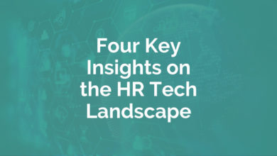 Photo of 4 Key Insights on the HR Tech Landscape