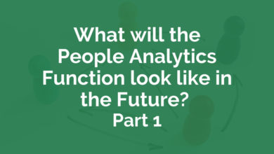 Photo of What will the People Analytics Function look like in the Future?