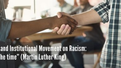 """Photo of Personal and Institutional Movement on Racism: """"Now is the time"""" (Martin Luther King)"""