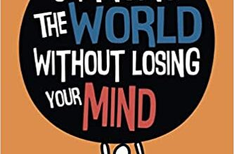 Photo of Changing the World Without Losing Your Mind: Leadership Lessons from Three Decades of Social Entrepreneurship