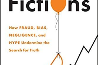 Photo of Science Fictions: How Fraud, Bias, Negligence, and Hype Undermine the Search for Truth