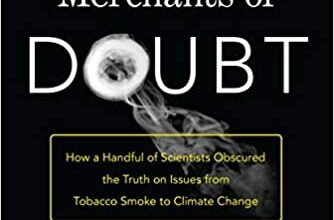 Photo of Merchants of Doubt: How a Handful of Scientists Obscured the Truth on Issues from Tobacco Smoke to Climate Change