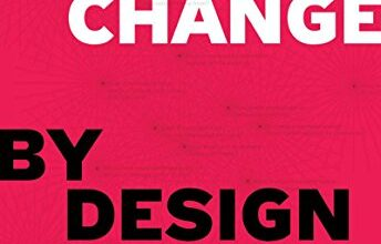Photo of Change by Design: How Design Thinking Transforms Organizations and Inspires Innovation