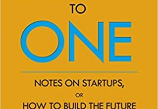 Photo of Zero to One: Notes on Start Ups, or How to Build the Future
