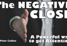 Photo of THE NEGATIVE CLOSE IS A POWERFUL WAY TO GET ATTENTION