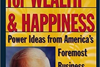 Photo of 7 Strategies for Wealth & Happiness: Power Ideas from America's Foremost Business Philosopher