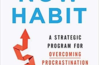 Photo of The Now Habit: A Strategic Program for Overcoming Procrastination and Enjoying Guilt-Free Play