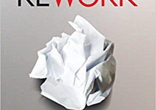 Photo of Rework: Change The Way You Work Forever
