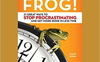 Photo of Eat That Frog!: 21 Great Ways to Stop Procrastinating and Get More Done in Less Time