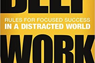 Photo of Deep Work: Rules for Focused Success in a Distracted World