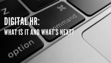Photo of Digital HR: What Is It and What's Next?
