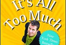 Photo of It's All Too Much: An Easy Plan for Living a Richer Life with Less Stuff
