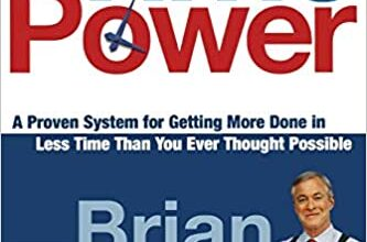 Photo of Time Power: A Proven System for Getting More Done in Less Time Than You Ever Thought Possible