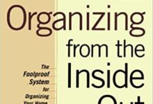 Photo of Organizing from the Inside Out, Second Edition: The Foolproof System For Organizing Your Home, Your Office and Your Life
