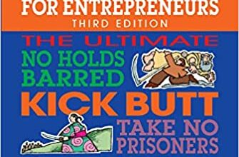 Photo of No B.S. Time Management for Entrepreneurs: The Ultimate No Holds Barred Kick Butt Take No Prisoners Guide to Time Productivity and Sanity