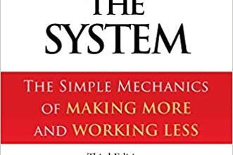 Photo of Work the System: The Simple Mechanics of Making More and Working Less (Revised 3rd Edition, 2019)