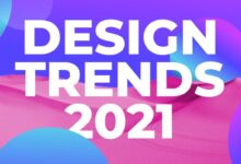 Photo of Digital & Graphic Design Trends of 2021 [Infographic]